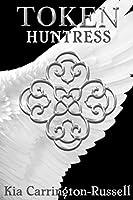 Token Huntress (Token Huntress, #1)