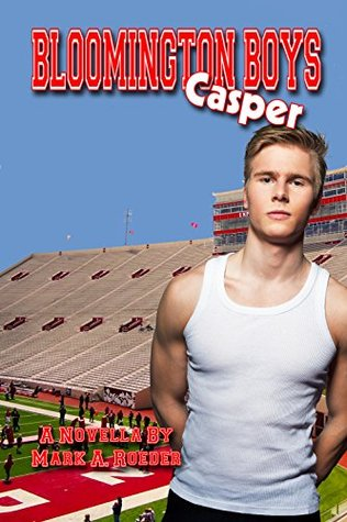 Bloomington Boys: Casper