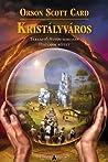 Kristályváros by Orson Scott Card