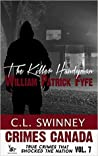 The Killer Handyman: William Patrick Fyfe (Crimes Canada: True Crimes that Shocked a Nation #7