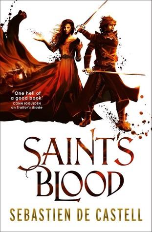 Saint's Blood (Greatcoats, #3) by Sebastien de Castell
