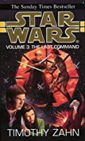 Star Wars: The Last Command (Star Wars: The Thrawn Trilogy, #3)