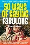 50 Ways of Saying Fabulous: Book 1
