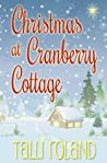 Christmas at Cranberry Cottage by Talli Roland