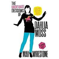 The Unfortunate Decisions of Dahlia Moss (Audio CD)