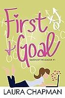 First & Goal (Queen of the League Book 1)
