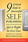 9 Critical Steps for Successful Self-Publishing: Get it Right the First Time