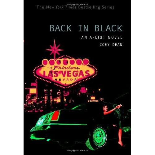 Back in Black (A-List, #5) by Zoey Dean