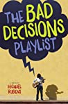 The Bad Decisions Playlist