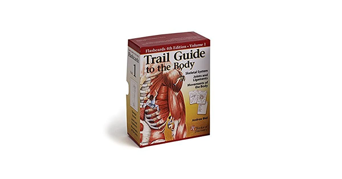 Trail Guide To The Body Flashcards Vol 1 Skeletal System Joints