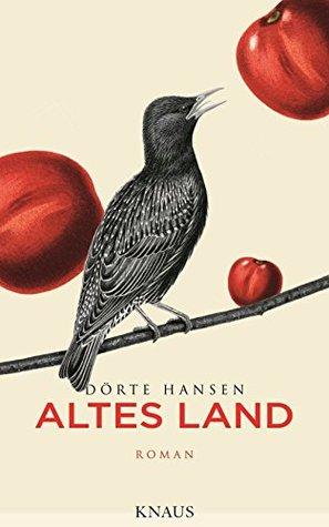 Altes Land by Dörte Hansen