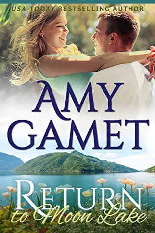 Return to Moon Lake (Love on the Lake, #3)