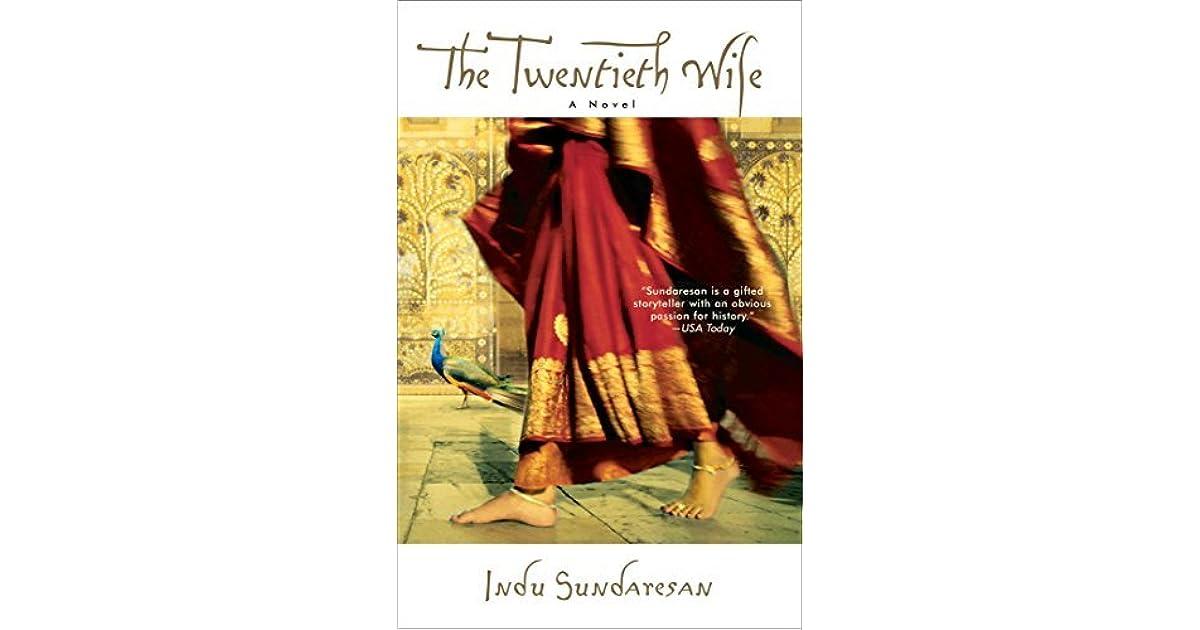 The Twentieth Wife Taj Mahal Trilogy 1 By Indu Sundaresan