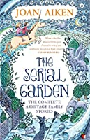 The Serial Garden: The Complete Armitage Family Stories (Virago Modern Classics Book 32)