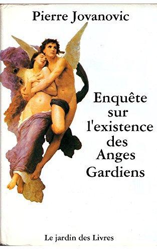 Pierre Jovanovic - Enquete sur l'existence des Anges Gardiens