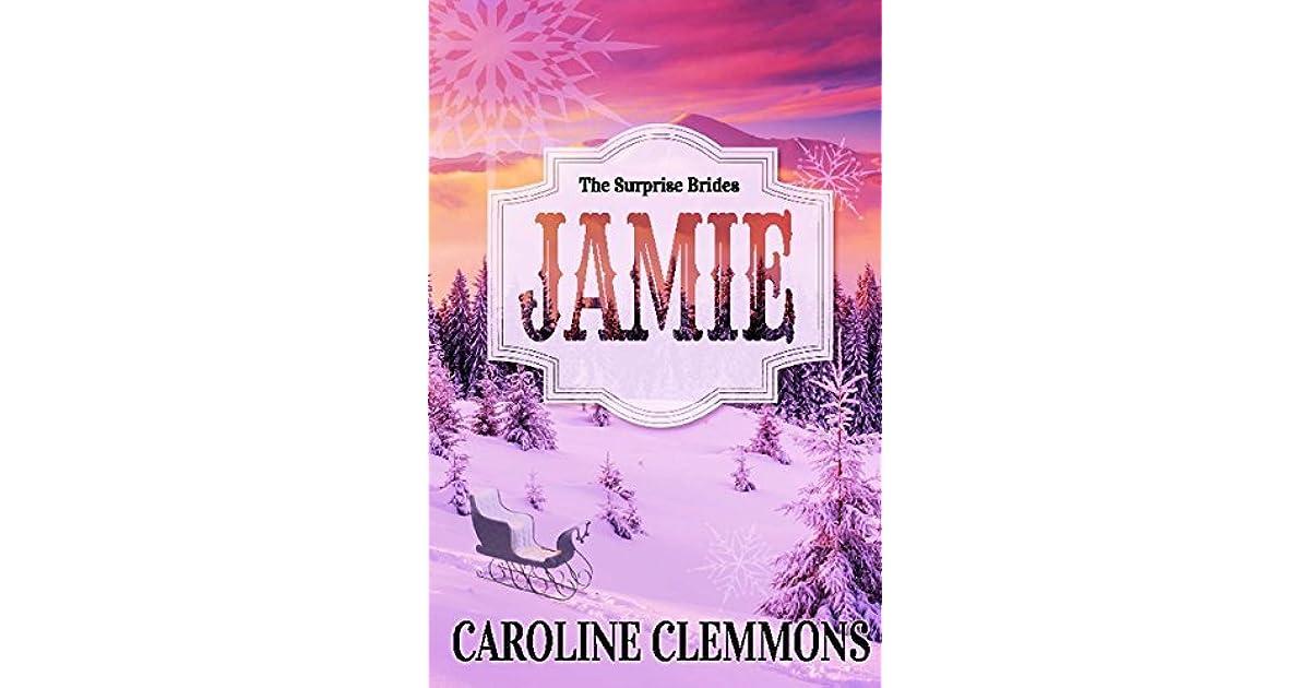 Jamie The Surprise Brides 1 By Caroline Clemmons