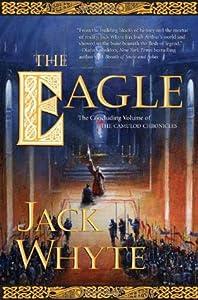 The Eagle (Camulod Chronicles, #9)