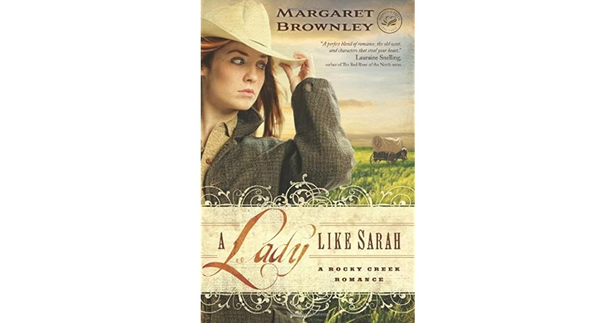 A Lady Like Sarah (A Rocky Creek Romance)