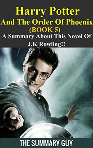 Harry Potter and the Order of the Phoenix by J.K. Rowling by by J.K. Rowling