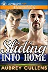 Sliding Into Home by Aubrey Cullens