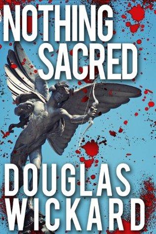 Nothing Sacred (FBI Agent Dan Hammer Series Book 1)