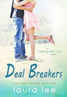 Deal Breakers (Dealing With Love #1)