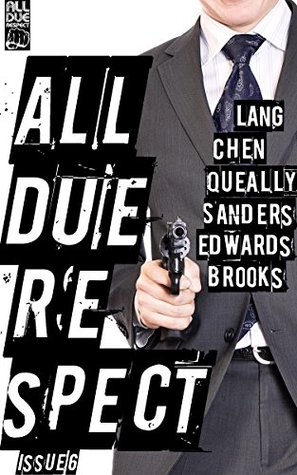 All Due Respect Issue 6 by Chris Rhatigan