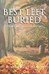 Best Left Buried (Darcy & Flora Cozy Mystery #3)