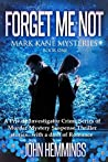 Forget Me Not (Mark Kane #1)