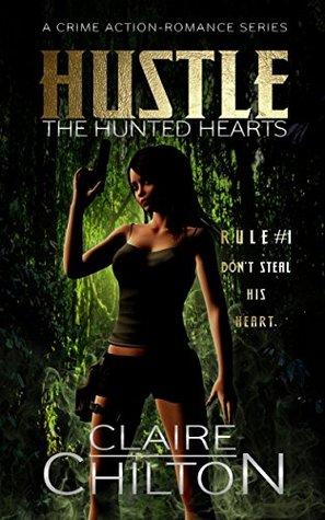 Hustle (The Hunted Hearts #1)