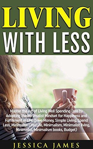Living-with-Less-Adopting-the-Minimalist-Mindset
