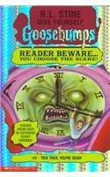 Tick Tock, You're Dead! (Give Yourself Goosebumps, # 2)