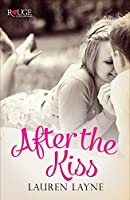 After the Kiss (Sex, Love & Stiletto #1)