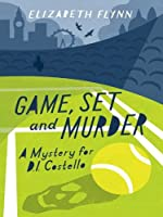 Game, Set and Murder (A Mystery for D.I. Costello #1)