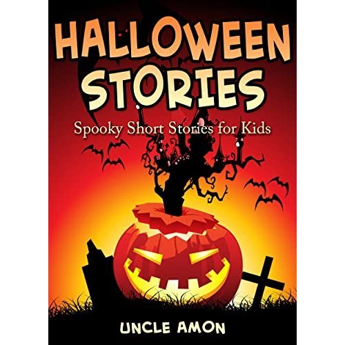 spooky halloween ghost stories for kids ghost stories scary tales halloween horror and halloween jokes by uncle amon - Halloween Stories Kids