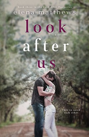 Look After Us (Look After You, #2.5)