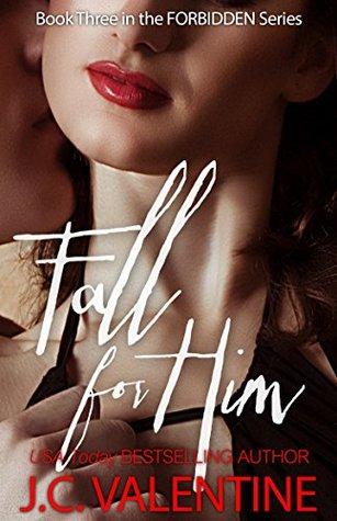 Fall for Him (Forbidden, #3)