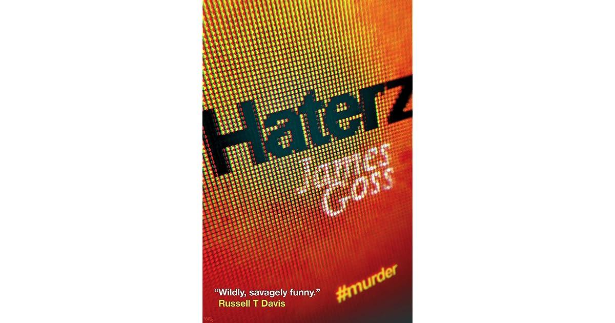 Haterz by James Goss