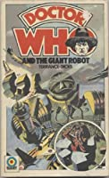 Doctor Who and the Giant Robot