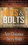 The Nuts and Bolts of Church Revitalization by Tom Cheyney