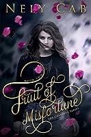 Fruit of Misfortune (The Creatura Series Book 2)