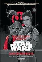 Alvo em Movimento: Uma Aventura da Princesa Leia