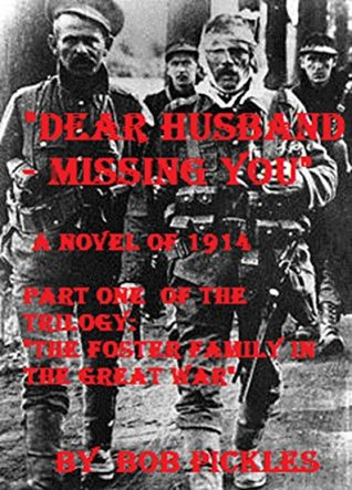Dear Husband - Missing You (The Foster Family in the Great War #1)