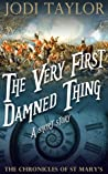 The Very First Damned Thing (The Chronicles of St Mary's, #1.5)