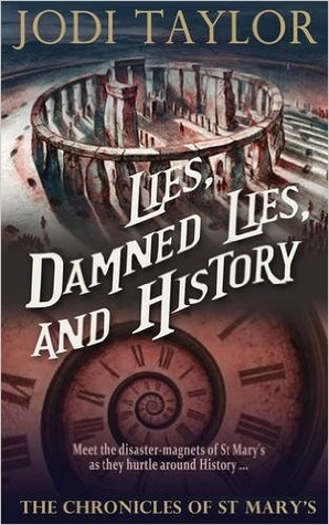 Lies, Damned Lies, and History by Jodi Taylor