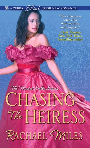 Chasing the Heiress (The Muses' Salon, #2)