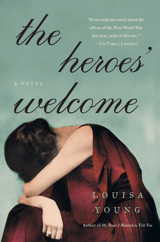 The Heroes' Welcome (My Dear I Wanted to Tell You #2)