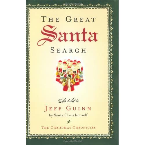 The Christmas Chronicles Poster.The Great Santa Search By Jeff Guinn