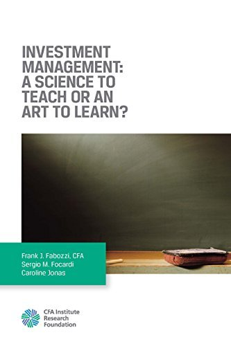 Investment Management A Science to Teach or an Art to Learn