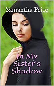 In My Sister's Shadow (Amish Maids, #4)